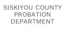 Siskiyou County Probation Department